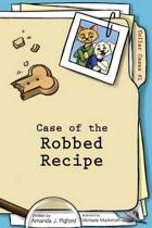 Case of the Robbed Recipe (Collar Cases, Book 1, Black and White)