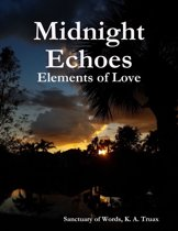 Midnight Echoes: Elements of Love
