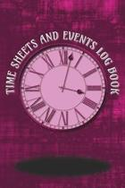Time Sheets and Events Log Book
