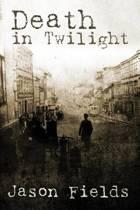 Death in Twilight