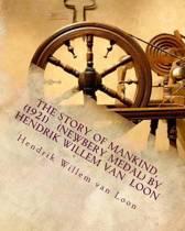The Story of Mankind, (1921) (Newbery Medal) by Hendrik Willem Van Loon