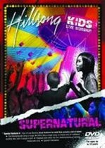 Hillsong Kids - Supernatural