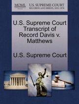 U.S. Supreme Court Transcript of Record Davis V. Matthews