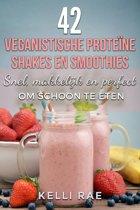 Omslag van '42 veganistische proteïne shakes en smoothies Snel, makkelijk en perfect om schoon te eten'