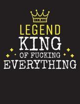 LEGEND - King Of Fucking Everything