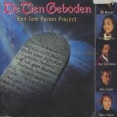 De Tien Geboden (een Tom Parker Project)