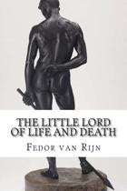 The Little Lord of Life and Death