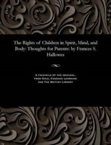 The Rights of Children in Spirit, Mind, and Body
