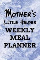 Mother's Little Helper Weekly Meal Planner