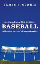 The Kingdom of God Is Like... Baseball