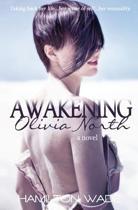 Awakening Olivia North