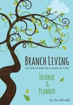 Branch Living Journal