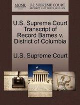 U.S. Supreme Court Transcript of Record Barnes V. District of Columbia