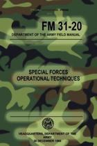 FM 31-20 Special Forces Operational Techniques