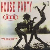 House Party 3 - The Ultimate Megamix
