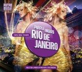 Purple Nights Rio De..
