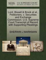 Lord, Bissell & Brook Et Al., Petitioners, V. Securities and Exchange Commission. U.S. Supreme Court Transcript of Record with Supporting Pleadings
