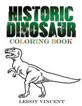 Historic Dinosaur Coloring Book