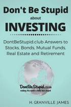 Don't Be Stupid about Investing