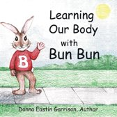 Learning Our Body with Bun Bun