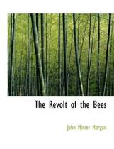 The Revolt of the Bees