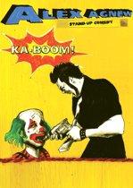 Alex Agnew - Ka-Boom