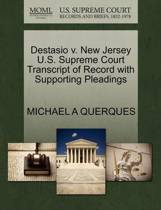 Destasio V. New Jersey U.S. Supreme Court Transcript of Record with Supporting Pleadings