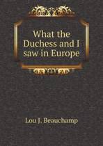 What the Duchess and I Saw in Europe