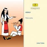 Kodaly: Piano Works