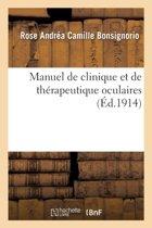 Manuel de Clinique Et de Th�rapeutique Oculaires