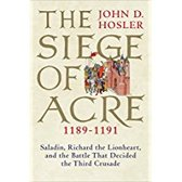 The Siege of Acre, 1189-1191