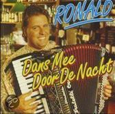 Ronald - dans me door de nacht
