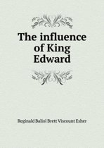 The Influence of King Edward