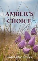 Amber's Choice