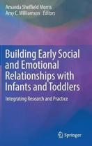 Building Early Social and Emotional Relationships with Infants and Toddlers