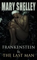 Frankenstein & The Last Man