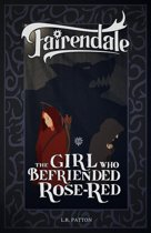 The Girl Who Befriended Rose-Red