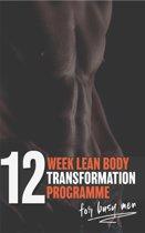 12 WEEK LEAN BODY TRANSFORMATION