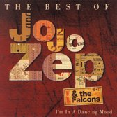I'm in a Dancing Mood: The Best of Jo Jo Zep & the Falcons