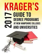 Krager's Guide to Degree Programs at New Hampshire Colleges & Universities (2017)