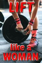 Lift Like a Woman