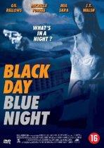 Black Day Blue Night (dvd)