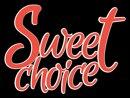 Sweet Choice