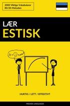 Lær Estisk: Hurtig / Lett / Effektivt: 2000 Viktige Vokabularer