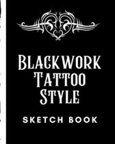 Black Work Tattoo Style Sketch Book: Tattoo Art Paper Pad - Doodle Design - Creative Journaling - Traditional - Rose - Free Hand - Lettering - Tattooi