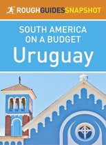 Uruguay (Rough Guides Snapshot South America)
