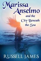 Marissa Anselmo and the City Beneath the Sea