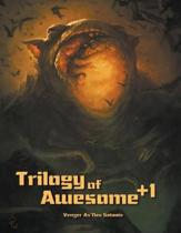 Trilogy of Awesome +1