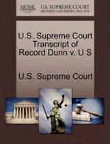 U.S. Supreme Court Transcript of Record Dunn V. U S