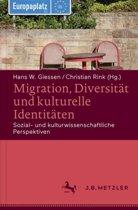 Migration, Diversit t Und Kulturelle Identit ten